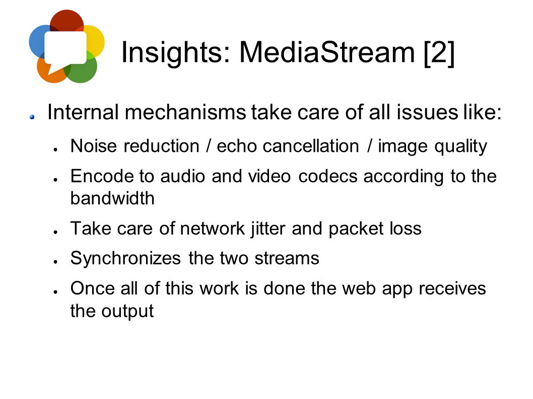 Insights: MediaStream [2]